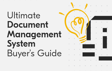 Ultimate Document Management System Buyer's Guide