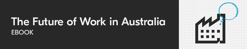 The Future of Work in Australia eBook
