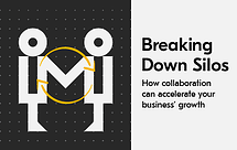 breaking down business silos